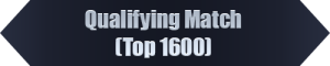 Qualifying Match (Top 1600)